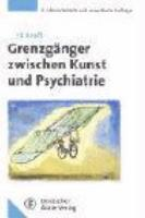 Grenzg  nger zwischen Kunst und Psychiatrie PDF