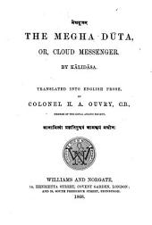 The Megha Dūta: Or, Cloud Messenger