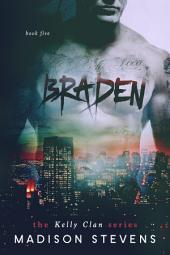 Braden: Kelly #5