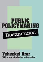 Public Policy Making Reexamined PDF