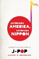 Sayonara Amerika  Sayonara Nippon PDF
