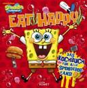 SpongeBob Schwammkopf   Eat happy PDF