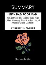 Summary: Rich Dad Poor Dad by Robert T. Kiyosaki
