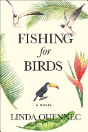 Download Fishing for Birds Book