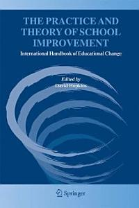 The Practice and Theory of School Improvement Book