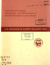 Depositional Controls, Distribution, and Effectiveness of World's Petroleum Source Rocks: Issues 1931-1934