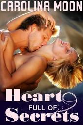 Heart Full of Secrets: BBW Erotic Romance