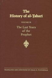 History of al-Tabari Vol. 9, The: The Last Years of the Prophet: The Formation of the State A.D. 630-632/A.H. 8-11