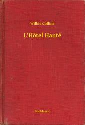 L'Hôtel Hanté