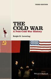 The Cold War: A Post-Cold War History, Edition 3