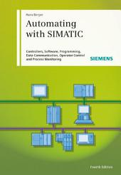 Automating with SIMATIC: Edition 4