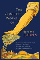 The Complete Works of Florence Scovel Shinn PDF