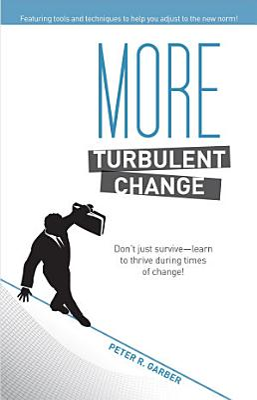 More Turbulent Change