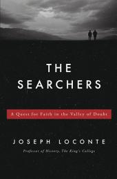 The Searchers: A Quest for Faith in the Valley of Doubt