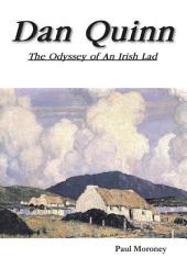 Dan Quinn: The Odyssey of an Irish Lad