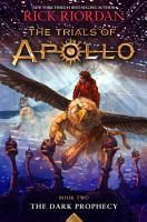 The Trials of Apollo  Book Two  Dark Prophecy PDF