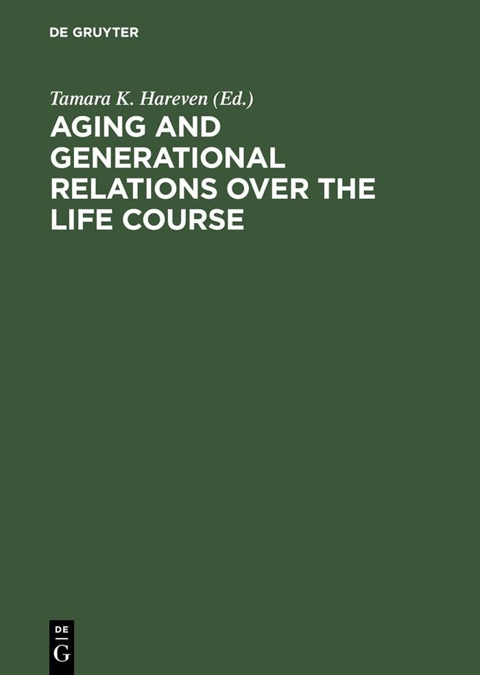 Aging and Generational Relations over the Life Course