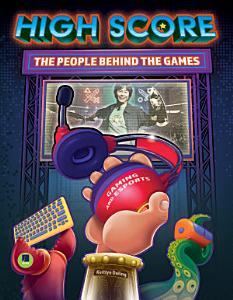 High Score  The Players and People Behind the Games PDF