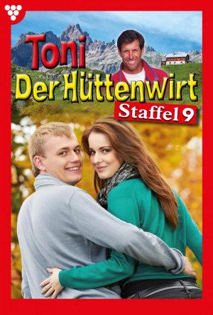 Toni der H  ttenwirt Staffel 9     Heimatroman PDF