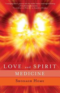 Love and Spirit Medicine Book