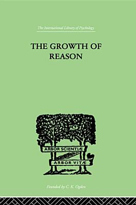 The Growth Of Reason PDF