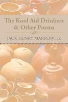 The Kool Aid Drinkers   Other Poems PDF