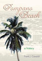 Pompano Beach: A History