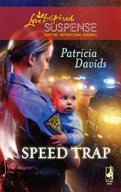 Speed Trap: A Single Dad Romance
