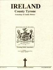 County Tyrone, Ireland: Genealogy & Family History notes