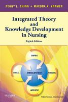 Integrated Theory   Knowledge Development in Nursing   E Book PDF