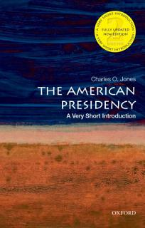 The American Presidency  a Very Short Introduction Book