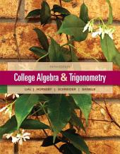 College Algebra and Trigonometry: Edition 5