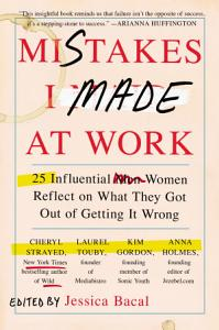 Mistakes I Made at Work Book