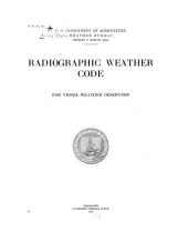 Radiographic Weather Code for Vessel Weather Observers