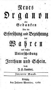 Neues Organon oder Gedancken über die Erforschung und Bezeichnung des Wahren (etc.)