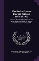 The Berlin-Zossen Electric Railway Tests of 1903