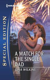 A Match for the Single Dad: A Single Dad Romance