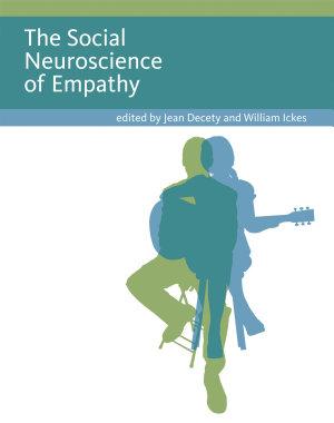 The Social Neuroscience of Empathy PDF