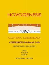 NOVOGENESIS: Acentric Cosmology