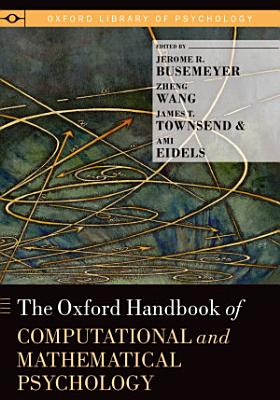 The Oxford Handbook of Computational and Mathematical Psychology
