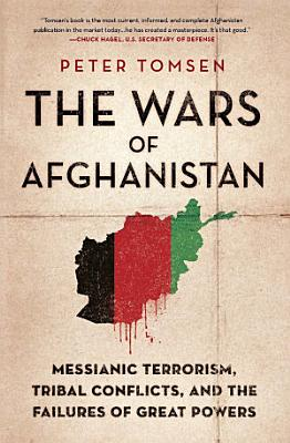 The Wars of Afghanistan