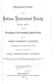 Transactions of the Indiana Horticultural Society, with Proceedings of the ... Annual Meeting: Volume 17