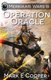 Operation Oracle: Merkiaari Wars 3