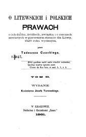 O litewskich i polskich prawach, o ich duchu, źródłach, związku, i o rzeczach zawartych w pierwszym Statucie dla Litwy, 1529 roku wydanym