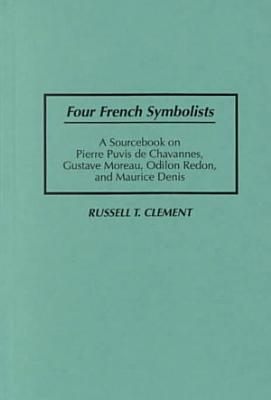 Four French Symbolists PDF