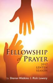 Fellowship of Prayer: 2017 Lenten Season