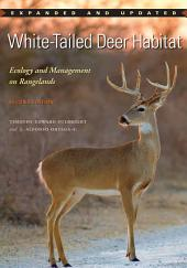 White-Tailed Deer Habitat: Ecology and Management on Rangelands, Edition 2