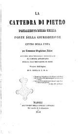 La cattedra di Pietro fondamento della Chiesa fonte della giurisdizione centro dell'unità per Tommaso Guglielmo Allies ...