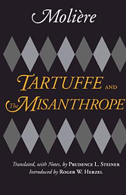 Tartuffe and the Misanthrope PDF