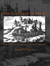 The Castles of the Rhine: Recreating the Middle Ages in Modern Germany